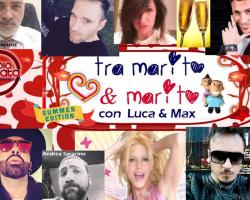 """Il Summer party di """"Tra Marito & Marito"""" lunedì 25 luglio dalle 18.00 alle 20:00 con tanti amici e ospiti."""